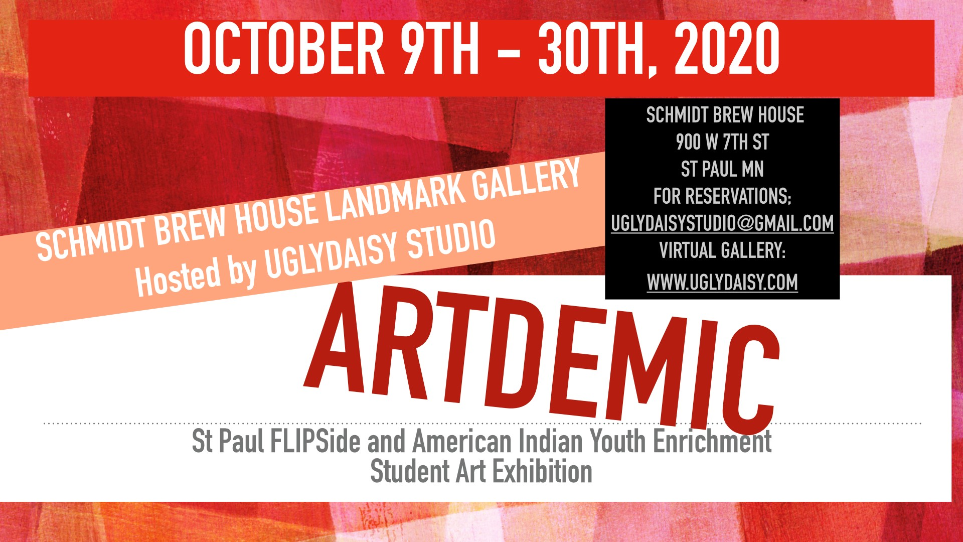 Artdemic Student Exhibition Oct 9th – 30th Schmidt Artist Loft Landmark Gallery-                VIEW ART BY THE ARTDEMIC LINK IN THE MENU